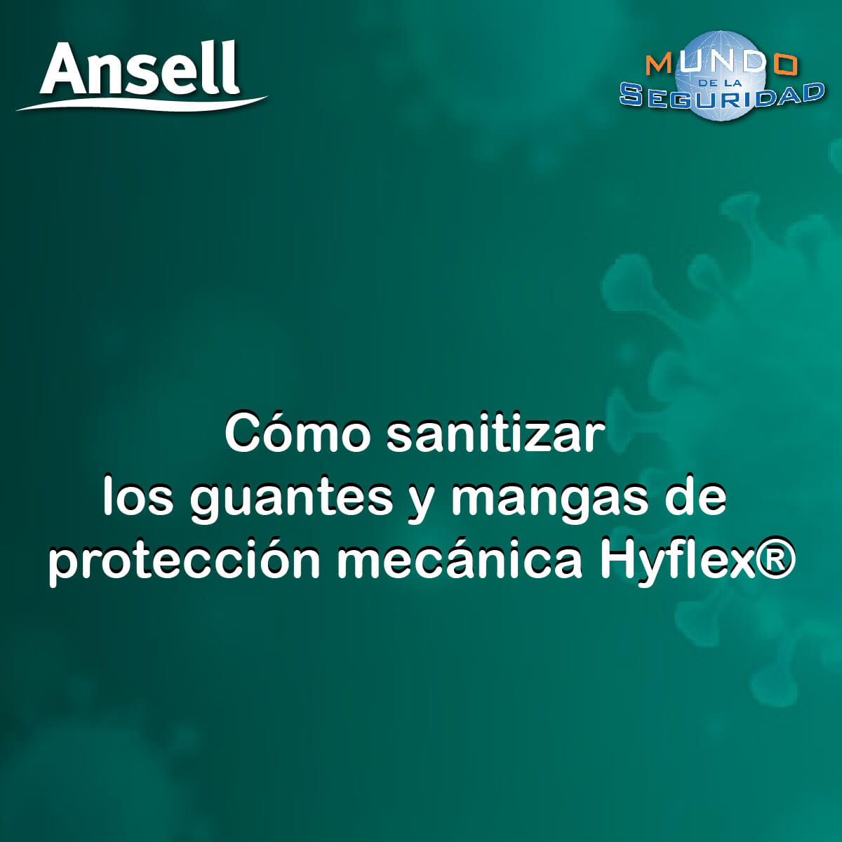 Sanitización de Guantes y Mangas Hyflex Ansell
